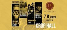 CROP HALL // Special guest Frankie Hi-Nrg MC