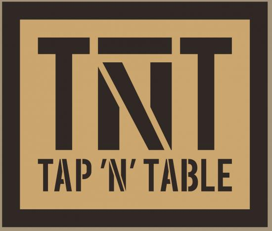 TNT tap'n'table