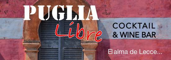 Puglia Libre Cocktail&Wine Bar