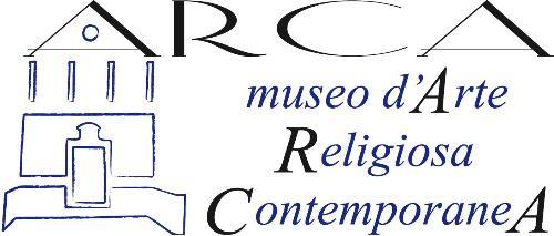 Arca - Museo di Arte Religiosa Contemporanea