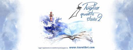 """Apertura concorso letterario """"Puglia quante storie 2"""""""