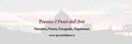 """Concorso letterario di Poesia e Narrativa Premio """"I Ponti dell'Arte"""""""