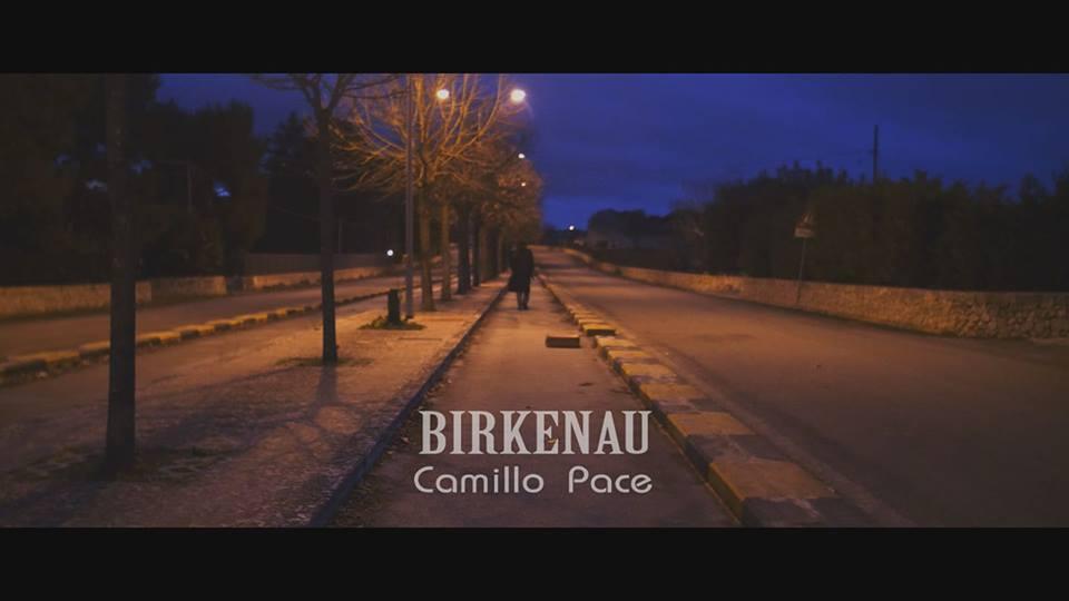 Birkenau, il nuovo singolo di Camillo Pace. Da oggi sul canale YouTube