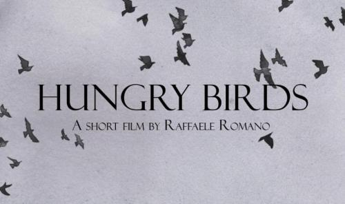 Hungry birds, lo short film di Raffaele Romano da oggi disponibile su Youtube