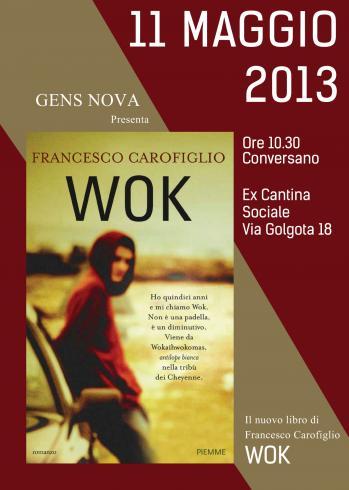 Presentazione nuovo libro di Francesco Carofiglio - WOK