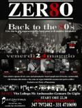 Zer80 live Back to The 80's (2°atto)