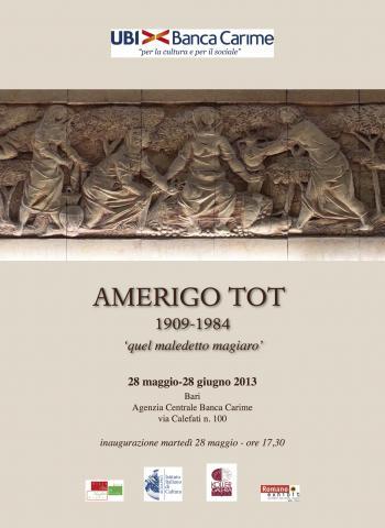 Mostra Celebrativa su Amerigo Tot (1909-1984) - Bari - il ...
