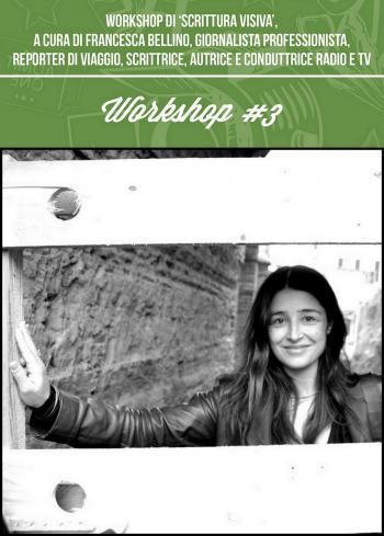 Castfilmfest - Workshop di 'scrittura visiva', a cura di Francesca Bellino