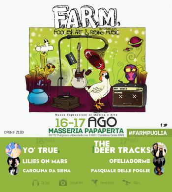 F.A.R.M. - Foolish Art & Rising Music con Yo'True e The Deer Tracks