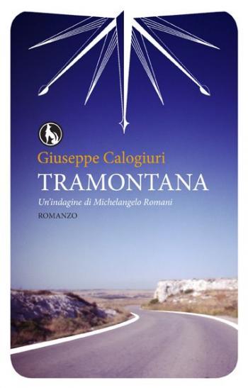 Presentazione Del Libro Tramontana Di Giuseppe Calogiuri