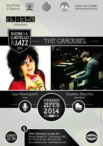 The Carousel - Lisa Manosperti & Eugenio Macchia