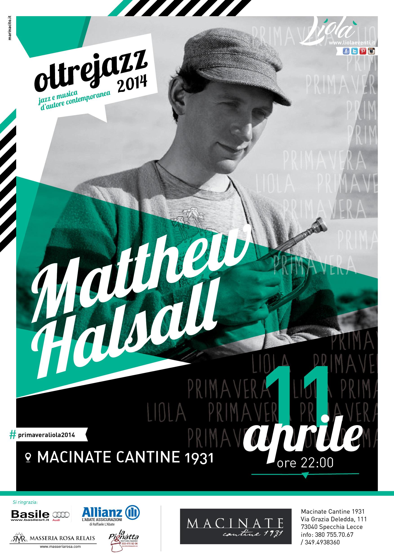 Matthew halsall in concerto al macinate cantine 1931 specchia il tacco di bacco - Le macinate specchia ...