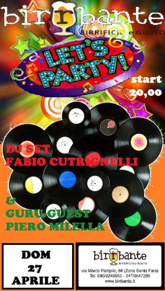 Let's Party - dj Set Fabio Cutrignelli & Guru - Guest Piero Milella
