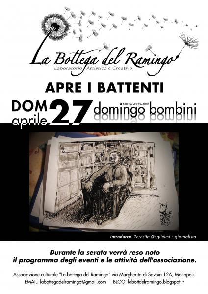"""Inaugurazione Associazione Cult. """"La bottega del Ramingo""""e Mostra Domingo Bombini"""