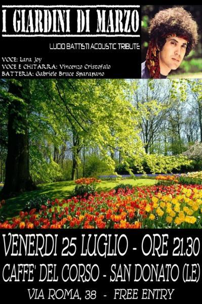 I giardini di marzo tributo lucio battisti live san for I giardini di marzo