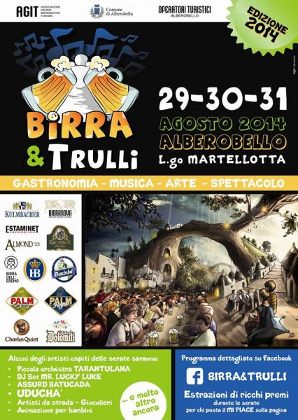 Edizione 2014 di birra &; trulli presso largo martellotta alberobello