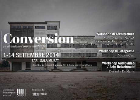 Conversion+ 2014: workshop di architettura, fotografia e video