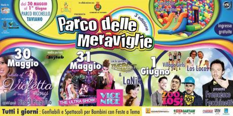 """Dal pomeriggio a notte fonda è festa al Parco Ricchello di Taviano: dal 30 maggio al 01 giugno torna """"Il parco delle meraviglie"""""""