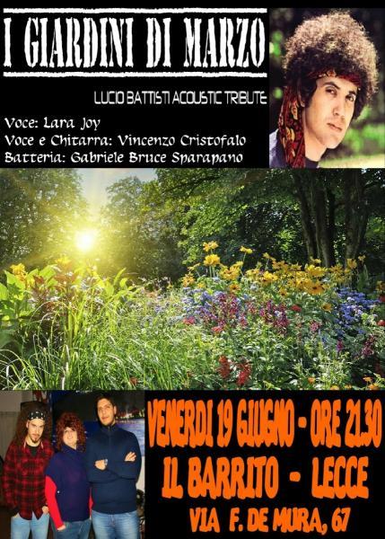 I giardini di marzo tributo lucio battisti live lecce for I giardini di marzo