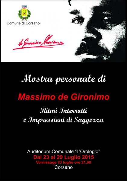 Ritmi Interrotti & Impressioni di Saggezza - Mostra di pittura di Massimo de Gironimo