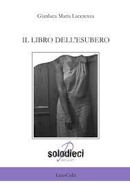 Fucine Letterarie presenta 'Il libro dell'esubero' (LietoColle, 2015) di Gianluca Maria Lacerenza