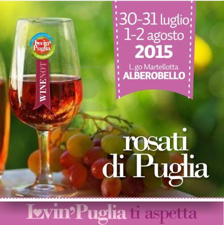 Lovin' Puglia - Rosati di Puglia e Eccellenze Gastronomiche