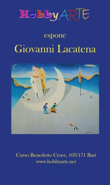 Mostra personale del Maestro Giovanni Lacatena