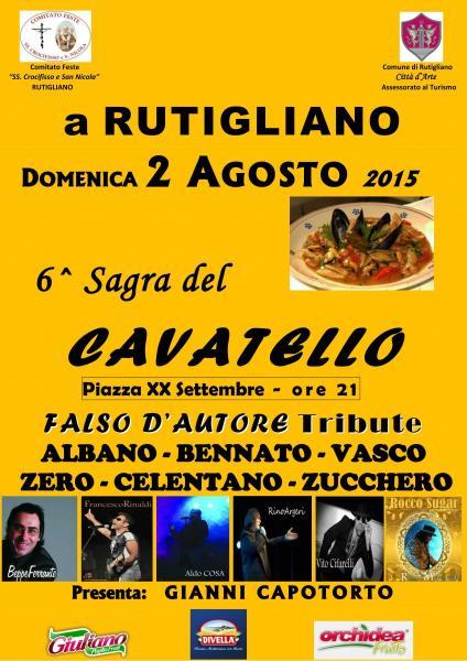 6^ Sagra del CAVATELLO - Gastronomia e Musica in Piazza!
