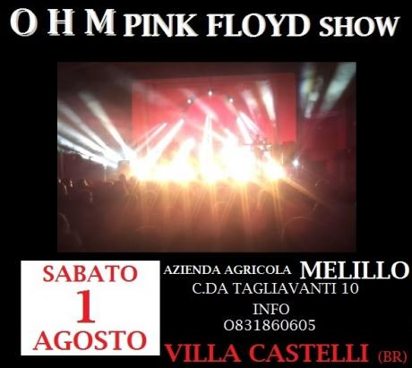 OHM PINK FLOYD LIVE SHOW c/o Azienda Agricola Melillo
