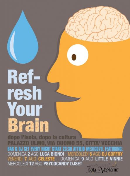 Refresh your brain