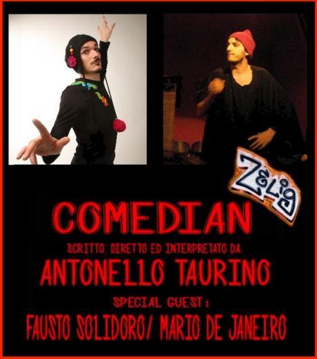 «COMEDIAN» - ANTONELLO TAURINO /MARìO DE JANEIRO
