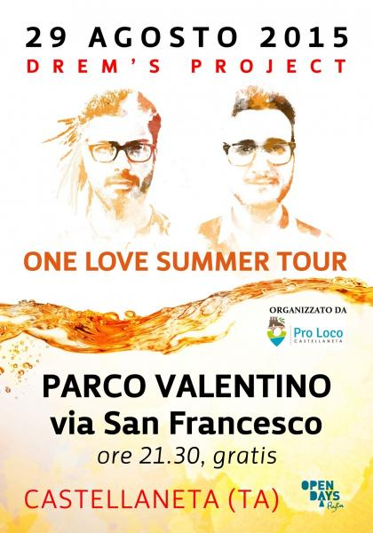 DREM'S PROJECT - One Love Summer Tour