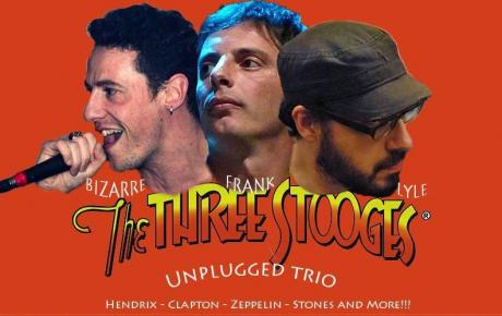 The Three Stooges unplugged trio live