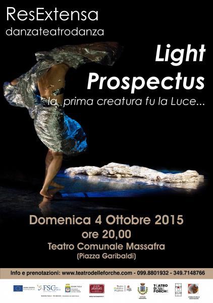 """Spettacolo di teatro danza """"Light Prospectus"""""""