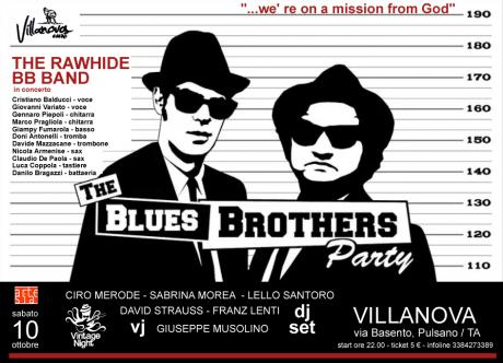 The Blues Brothers Party: The Rawhide BB Band in concerto + Merode/Morea/Santoro/Lenti/Strauss dj set + Musolino vj