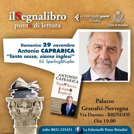 """ANTONIO CAPRARICA PRESENTA """"TANTO SESSO, SIAMO INGLESI!"""" Ed. Sperling&Kupfer"""