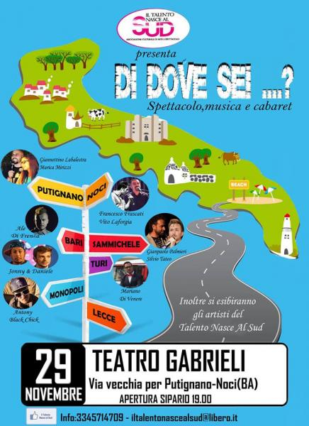 """DI DOVE SEI..? al Teatro Gabrieli Noci """"Spettacolo di Musica e Cabaret"""