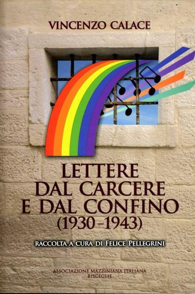 """Bisceglie celebra Vincenzo Calace, patriota e politico, con il volume """"Lettere dal carcere e dal confino 1930-1943"""""""