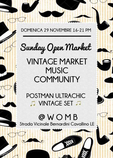 Sunday Open Market Super Vintage Edition torna al Womb domenica 29 novembre
