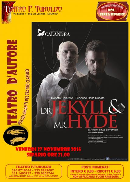 Dr Jekill & mr Hyde