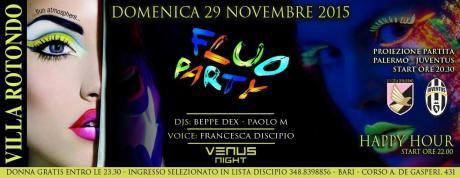 Domenica 29 Novembre Fluo Party a Villa Rotondo. Ingresso in lista Discipio