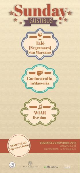 Sundaygustibus #3 al Marangi Caffè: Wiar live (L'aperitivo della domenica a Grottaglie)