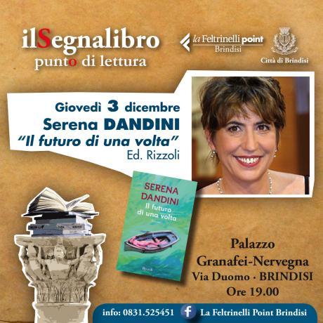 """SERENA DANDINI PRESENTA """"IL FUTURO DI UNA VOLTA"""" Ed. Rizzoli"""
