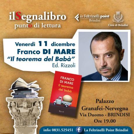 """FRANCO DI MARE PRESENTA """"IL TEOREMA DEI BABA'"""" Ed. Rizzoli"""