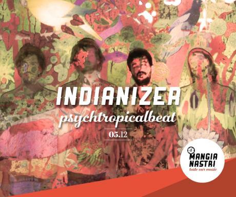 Il Mangianastri: INDIANIZER live