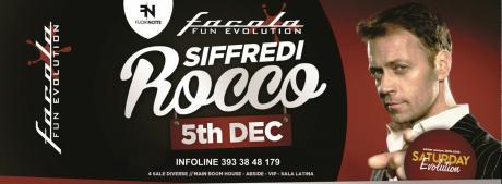 Facola Fun Special Guest ROCCO SIFFREDI
