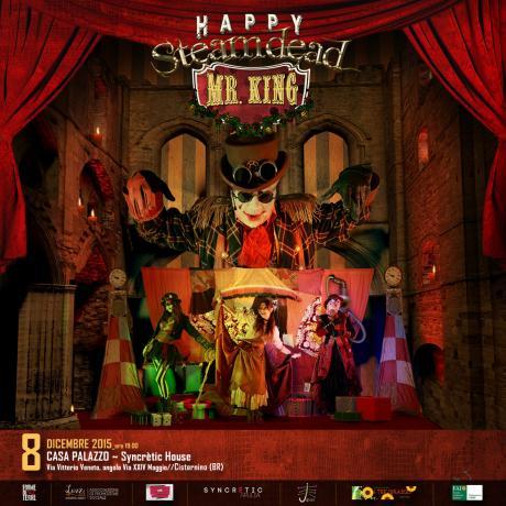 Terra per la Terra - SYNCRETIC FESTIVAL presenta HAPPY Steamdead MR. KING