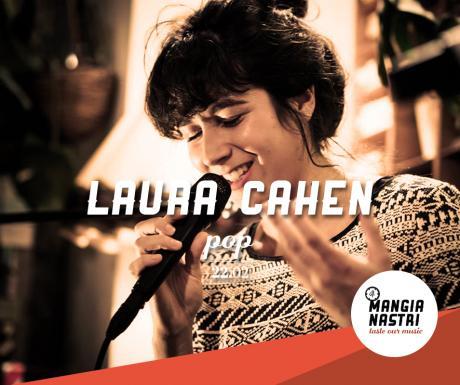 Il Mangianastri: LAURA CAHEN live