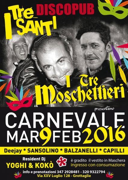 CARNEVALE 2016 - DJS: Sansolino, Balzanelli, Capilli