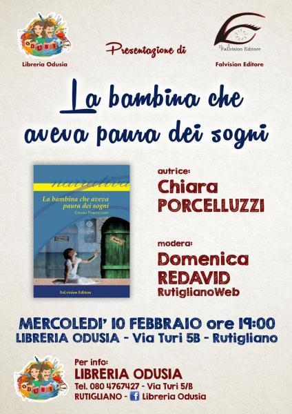 """Presentazione de -  """"La bambina che aveva paura dei sogni"""" -di Chiara Porcelluzzi"""